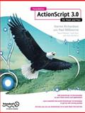 Foundation ActionScript 3. 0 for Flash and Flex 9781430219187