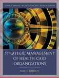 Strategic Management of Health Care Organizations 6th Edition