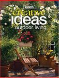 Lowe's Creative Ideas for Outdoor Living 9780376009197