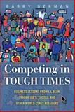 Competing in Tough Times 1st Edition