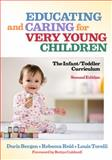 Educating and Caring for Very Young Children 2nd Edition