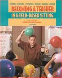 Becoming a Teacher in a Field-Based Setting 9780534559205