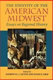 The Identity of the American Midwest 9780253219206