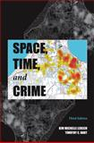 Space, Time, and Crime 3rd Edition