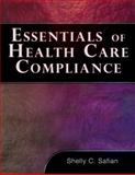 Essentials of Healthcare Compliance 1st Edition