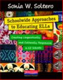 Schoolwide Approaches to Educating ELLs