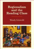 Regionalism and the Reading Class 9780226309224