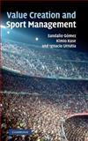 Value Creation and Sport Management 9780521199230