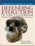 Defending Evolution in the Classroom 9780763719234