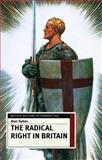 The Radical Right in Britain 9780333599235