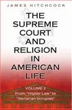 The Supreme Court and Religion in American Life 9780691119236