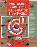 Photoshop, Painter, and Illustrator Side-by-Side 9780782129236