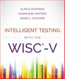 Intelligent Testing with the WISC-V 1st Edition