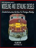 Model Railroading's Guide to Modeling and Detailing Diesels 9780961269241