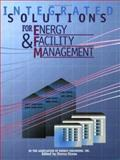 Integrated Solutions for Energy and Facility Management 9780824709242
