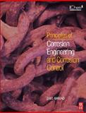 Principles of Corrosion Engineering and Corrosion Control 9780750659246