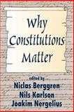 Why Constitutions Matter 9780765809247