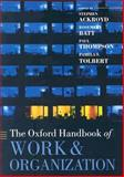 The Oxford Handbook of Work and Organization 9780199299249