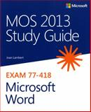 MOS 2013 Study Guide for Microsoft Word 1st Edition