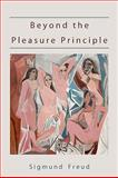 Beyond the Pleasure Principle-First Edition Text 9781578989263