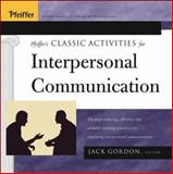 Pfeiffer's Classic Activities for Improving Interpersonal Communication 9780787969264