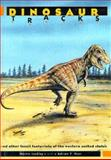 Dinosaur Tracks and Other Fossil Footprints of the Western United States 9780231079266