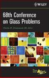 68th Conference on Glass Problems Version B - Meeting Attendees Only 9780470379271