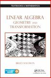 Linear Algebra, Geometry and Transformation 1st Edition