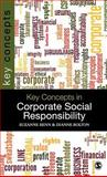 Key Concepts in Corporate Social Responsibility 9781847879288