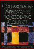 Collaborative Approaches to Resolving Conflict 9780761919292