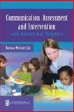 Communication Assessment and Intervention with Infants and Toddlers 9780750699297