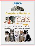 ASPCA Complete Guide to Cats 9780811819299