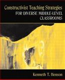 Constructivist Teaching Strategies for Diverse Middle-Level Classrooms, MyLabSchool Edition 9780205459308