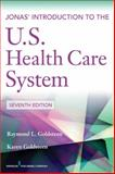Jonas' Introduction to the U. S. Health Care System 7th Edition