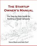 The Startup Owner's Manual 1st Edition