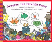 Gregory, the Terrible Eater 9780545129312