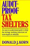 Audit-Proof Tax Shelters 9780130509314