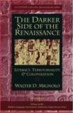 The Darker Side of the Renaissance 9780472089314