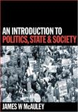 An Introduction to Politics, State and Society 9780803979314