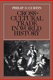 Cross-Cultural Trade in World History 0th Edition