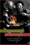 The Big Problem of Small Change 9780691029320