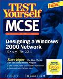 Test Yourself MCSE Designing a Windows 2000 Network (Exam 70-221) 9780072129328