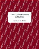 The Clarinet Sonata in Outline 9780963079329