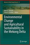 Environmental Change and Agricultural Sustainability in the Mekong Delta 9789400709331