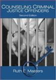 Counseling Criminal Justice Offenders 2nd Edition