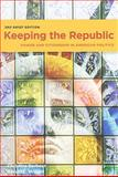 Keeping the Republic 3rd Edition