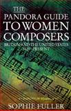 The Pandora Guide to Women Composers 9780044409366