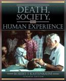 Death, Society, and Human Experience 9780205319367
