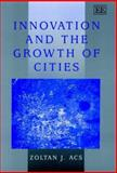 Innovation and the Growth of Cities 9781840649369