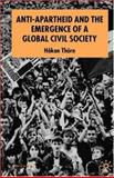 Anti-Apartheid and the Emergence of a Global Civil Society 9781403939371